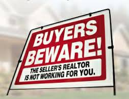BuyersBeware_SellerRealtorNotWorkingForYou